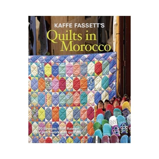 Kaffe Fassett's Quilts in Morocco Book