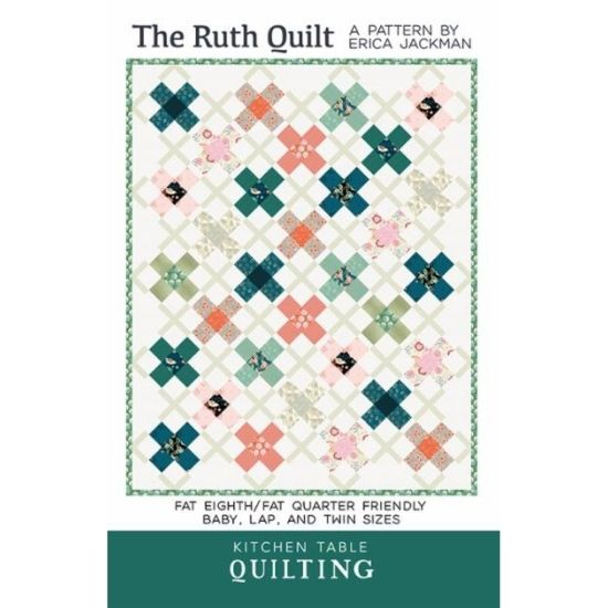 The Ruth Quilt Pattern by Erica Jackman of Kitchen Table Quilting